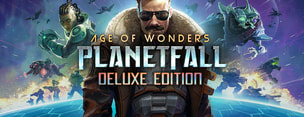Age of Wonders: Planetfall - Deluxe Edition Pre-Order