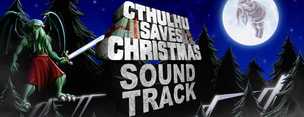 Cthulhu Saves Christmas - Soundtrack